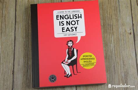 Regalador - English is not easy, el libro ideal para ...