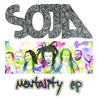 Reggaediscography: Soja 'Mentality Ep' - Out June 2012