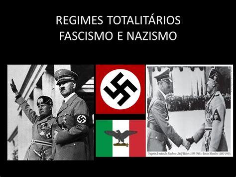 REGIMES TOTALITÁRIOS FASCISMO E NAZISMO   ppt video online ...