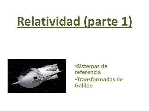 Relatividad  parte 1