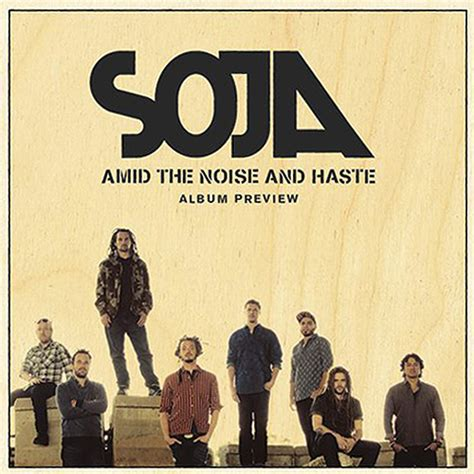 Release: SOJA - Amid The Noise And Haste (Album Preview)