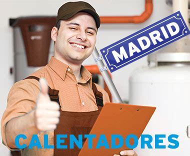REPARACION CALENTADORES MADRID / T 91 637 82 84