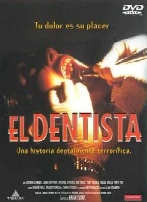 Reparto y director de El Dentista  1996    Aullidos.COM
