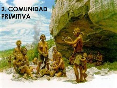 Repaso Comunidad primitiva Esclavismo Feudalismo ...