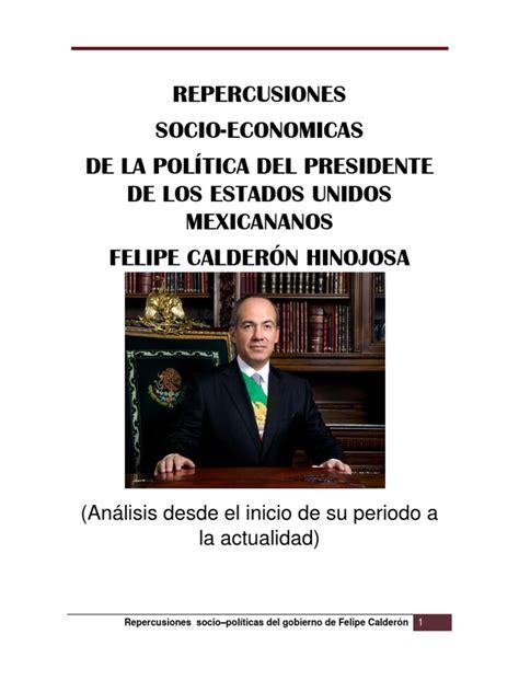 Repercusiones Socio-economicas Del Gobierno de Calderon