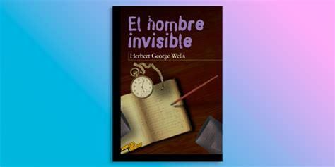 Reseña | 'El hombre invisible' de H. G. Wells