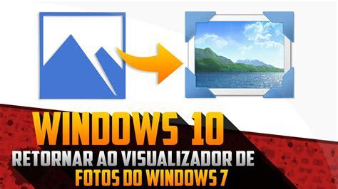 Restaure o visualizador de fotos do Windows 7 no Windows ...