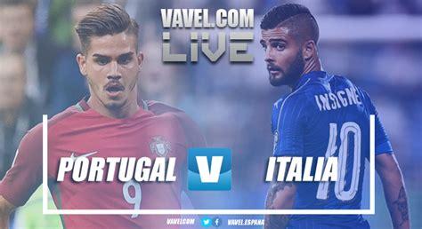 Resultado Portugal vs Italia en vivo online hoy en UEFA ...