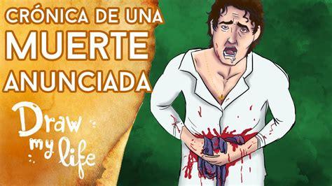 Resumen de CRÓNICA DE UNA MUERTE ANUNCIADA - Draw My Life ...