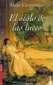 RESUMEN EL SIGLO DE LAS LUCES   Alejo Carpentier   DiarioInca