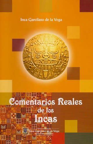 RESUMEN LOS COMENTARIOS REALES DE LOS INCAS | DiarioInca