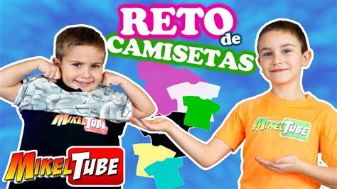 RETO CAMISETAS | PLAYERAS CHALLENGE en MikelTube - YouTube