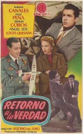 Retorno a la verdad (1956) - FilmAffinity