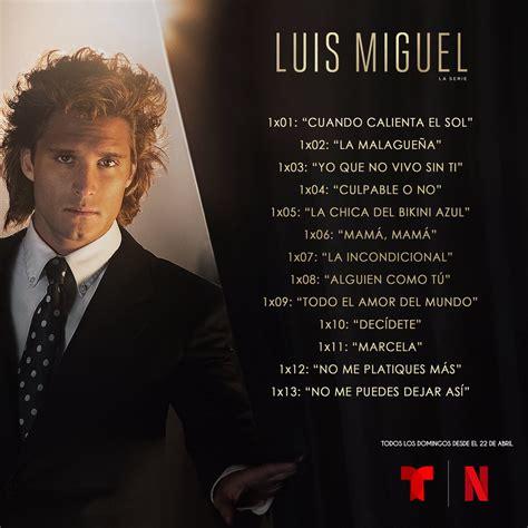Revelan episodios de Luis Miguel: la serie - Megalópolis