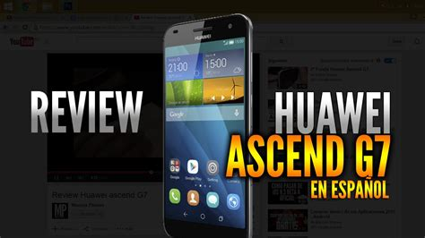 Review Huawei ascend G7  EN ESPAÑOL    YouTube