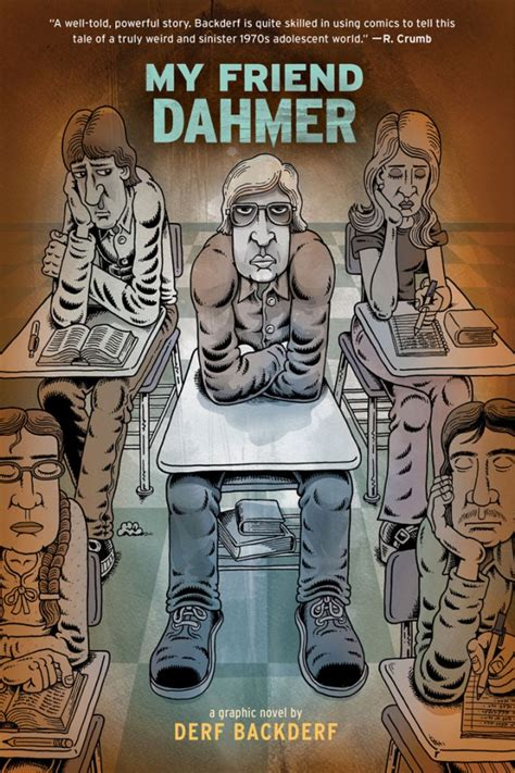 Review: My Friend Dahmer by Derf Backderf – Michael Minneboo