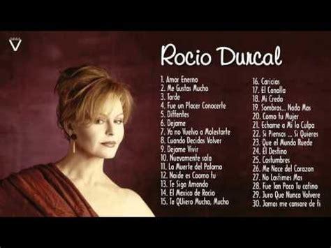 Rocío Dúrcal Sus Mejores Éxitos | Calzones Rosas ...
