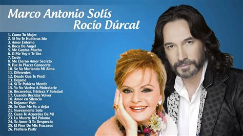 Rocío Dúrcal y Marco Antonio Solís sus Mejores Éxitos ...