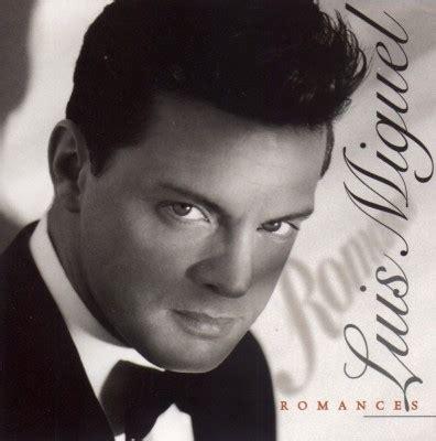 Romances Luis Miguel Discografía - LuisMiguelOnline.com