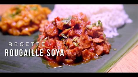 ROUGAILLE SOYA - YouTube