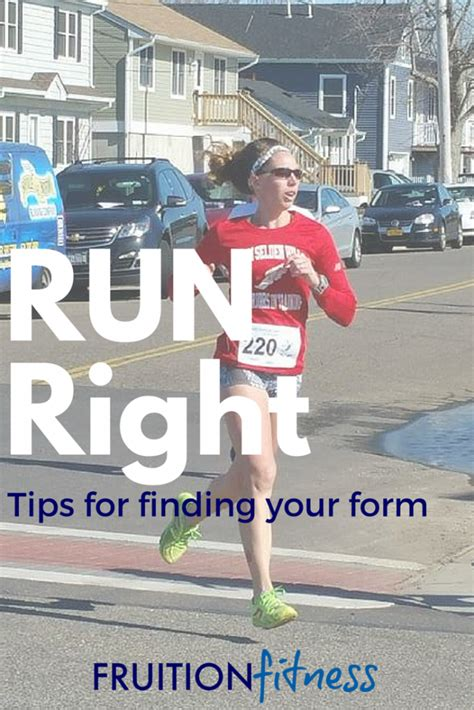 Run Right: Tips for proper running form - Fruition Fitness