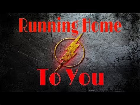 Running Home To You   Grant Gustin   The Flash Love Song ...