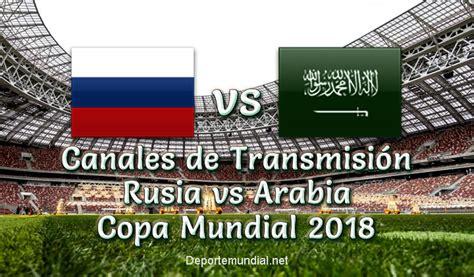 Rusia vs Arabia Saudita Canales de Transmisión en vivo ...