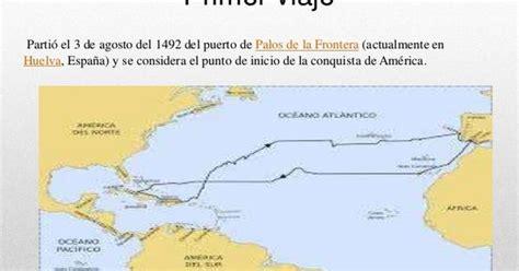 Ruta del primer viaje de Cristóbal Colón hacia la ...