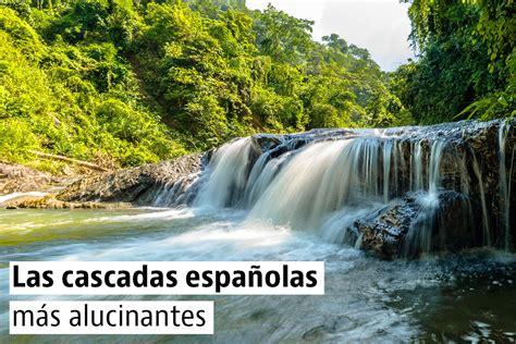 Rutas para conocer las cascadas más espectaculares de ...