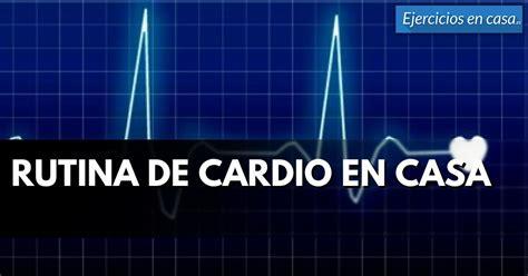 Rutina de cardio en casa   Ejercicios En Casa