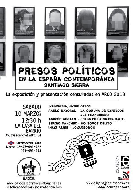 Sábado 10, Presos Políticos en la España Contemporánea ...