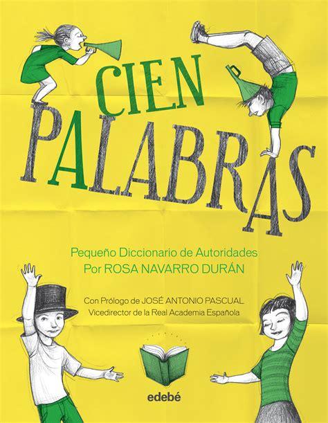 Sala de Prensa Edebé Cien palabras   Pequeño diccionario ...