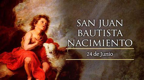 San Juan Bautista, Nacimiento