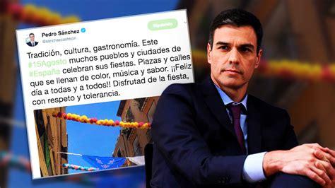 Sánchez se 'olvida' de felicitar la Virgen del 15 de ...