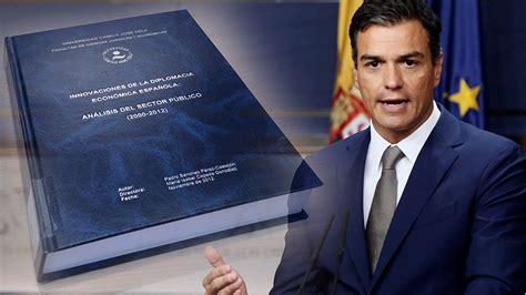Sánchez trasplantó a su tesis párrafos y conclusiones del ...