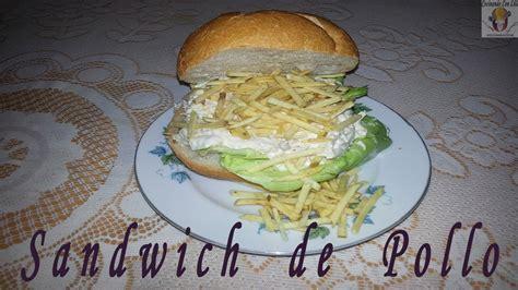 SANDWICH DE POLLO   SANDWICH DE POLLO CON MAYONESA   YouTube