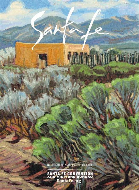 Santa Fe Visitors Guide 2012 by Santa Fean Magazine - issuu