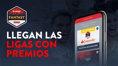 Santander te trae grandes premios a LaLiga Fantasy MARCA ...