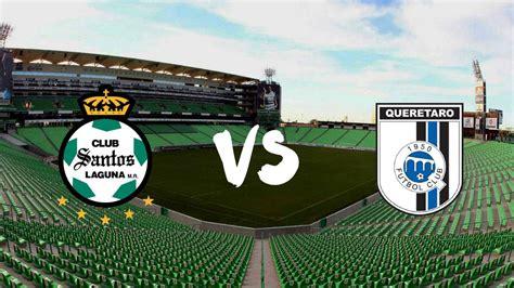 Santos vs Querétaro  1 0 : Resumen del partido y goles ...