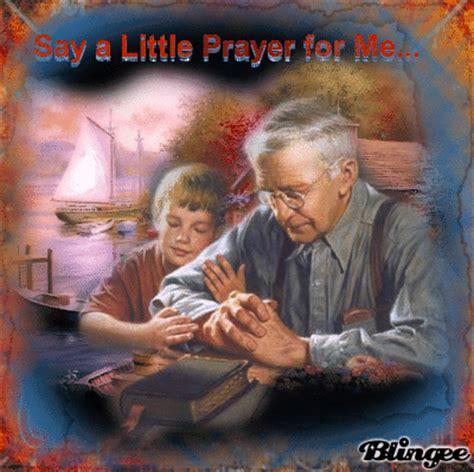 Say a Little Prayer for Me Grandpa Picture #135440720 ...