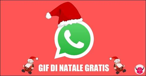 Scaricare GIF Natale Gratis per WhatsApp   WordSmart.it