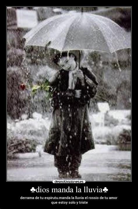 ♣dios manda la lluvia♣ | Desmotivaciones