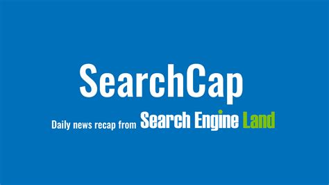 SearchCap: Bing Ads Editor updates, local ranking & SEM ...