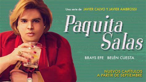 Sección visual de Paquita Salas (Serie de TV) - FilmAffinity