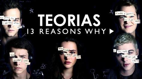 ¿Segunda temporada? | 6 Teorías de 13 reasons why | - YouTube