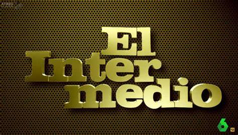 """""""El Intermedio"""" de La SEXTA critica los privilegios ..."""