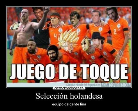 Selección holandesa | Desmotivaciones