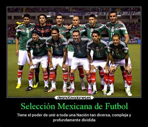 Selección Mexicana de Futbol   Desmotivaciones