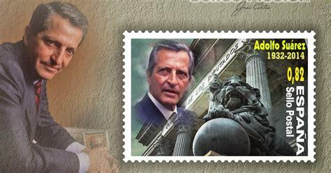 SELLOS FICCIÓN: Adolfo Suárez González, primer Presidente ...
