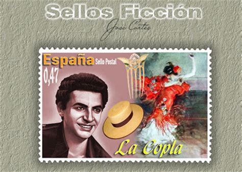 SELLOS FICCIÓN: La Copla, canción española.